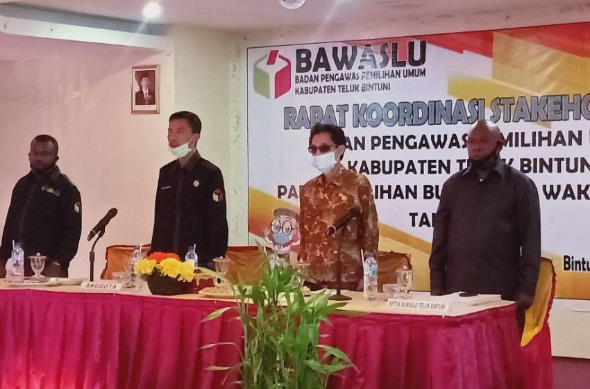 Rakor Bawaslu Bersama Stakholder; Petugas KPU Teluk Bintuni Diminta Bekerja Dengan Hati