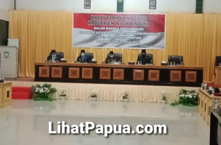 Sidang Paripurna LKPJ Bupati Teluk Bintuni Masa Periode Pertama; DPRD Apresiasi Kinerja Lembaga Eksekutif